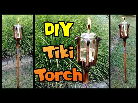 DIY Tiki Torch | Mason Jar & Custom Pole