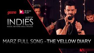 Mirchi Indies | Marz Full Song | The Yellow Diary | Radio Mirchi
