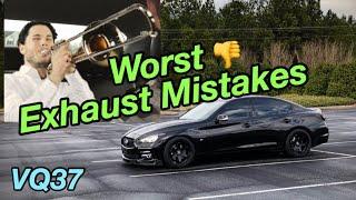 BIGGEST G37 Exhaust Mistakes   Q50 370z VQ37