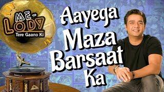 Ketan Singh   Priyanka    Akshay   Me-lody Tere Gaano Ki   Aaega Maza Ab Barsaat Ka   Andaaz Song