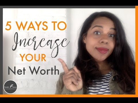 5 Ways to Increase Your Net Worth