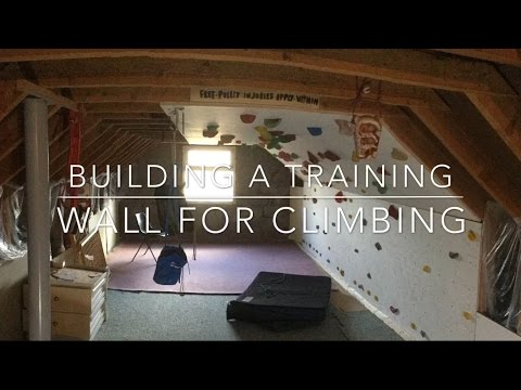 Building a climbing wall in my house