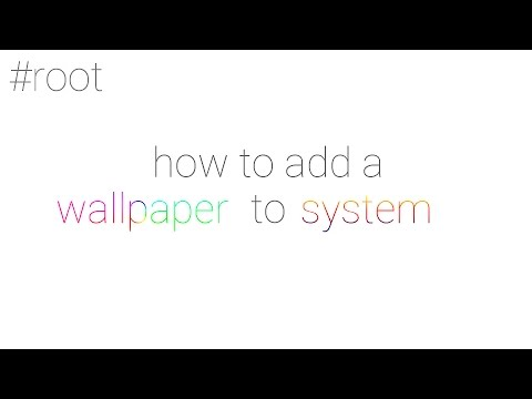 HOW TO ADD A WALLPAPER TO SYSTEM | ANDROID