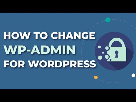 How To Change WP-Admin Url For Wordpress - Hide Your WP-Admin!
