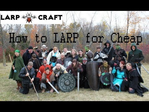 How to LARP for Cheap - Ep 2 - Weapons