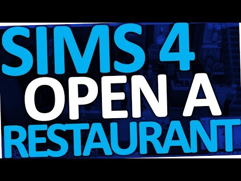 Sims 4 - How to Open or Start a Restaurant (Business   Get To Work)