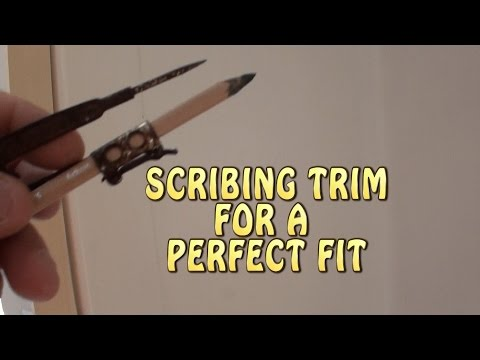 Scribing Trim for a perfect fit
