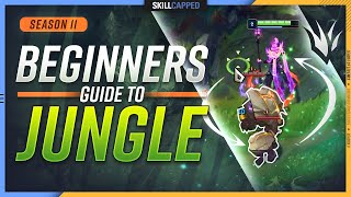 HOW TO JUNGLE - The BEST Beginners Jungle Guide for Season 11! - League of Legends