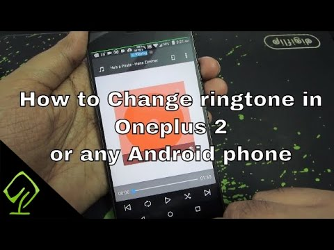 How to Change ringtone in Oneplus 2 or any Android phone