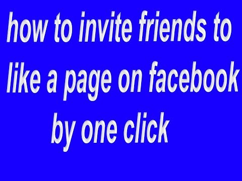 How to invite all friends to like a page on facebook by one click