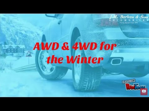 AWD and 4WD for the winter