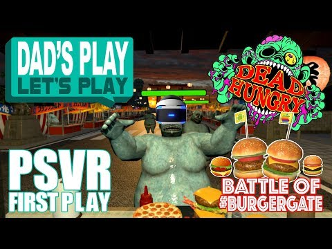 Dead Hungry - PSVR Review - Dad's Play Let's Play