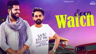 Seen Watch (Motion Poster) Deeep Gumthaliya & Preet Sahu | Releasing on 15th May | White Hill Music