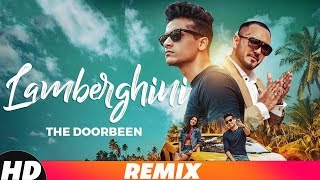 Lamberghini  Dj Joel Remix  The Doorbeen Feat Ragini  Latest Remix Songs 2018  Speed Records
