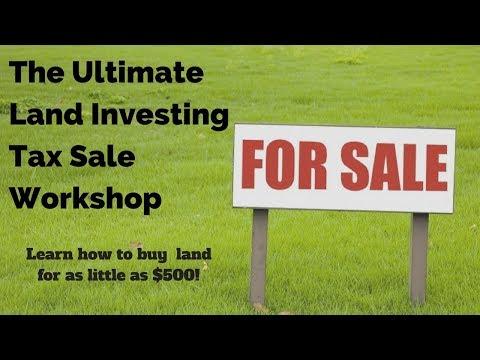 Buy Tax Deeds for $500: Ultimate Land Investing Workshop!