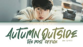 Download BTS JIN (진) - 가을 우체국 앞에서 (Autumn Outside The Post Office) (Lyrics Eng/Rom/Han/가사) Video