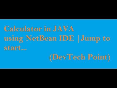 Calculator in JAVA using NetBean IDE | Jump to Start