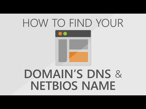 How to Find Your Domains' DNS & NETBIOS Name