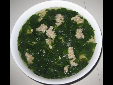 Sweet Leaf Soup (CANH BUI NGOT) Sweet Spinach Soup (CANH MONG TOI) Ground Pork