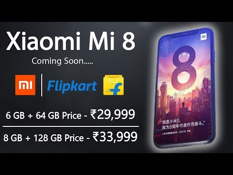 Xiaomi Mi 8 - Full Specification, Features, Price & Launch Date | Under Display Fingerprint Sensor