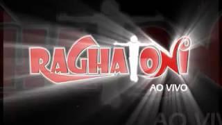 RAGHATONI BAIXAR MUSICAS