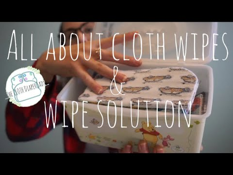 CLOTH DIAPERING LESSON 3 | CLOTH WIPES AND HOW TO MAKE SOLUTION
