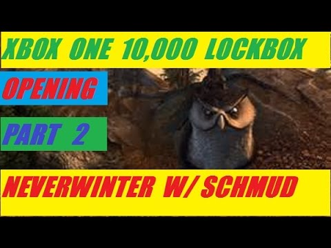 Xbox One 10,000 Lock Box Open Part 2 Neverwinter With Schmudthedarth