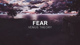 Venus Theory - Fear [Vibes Release]