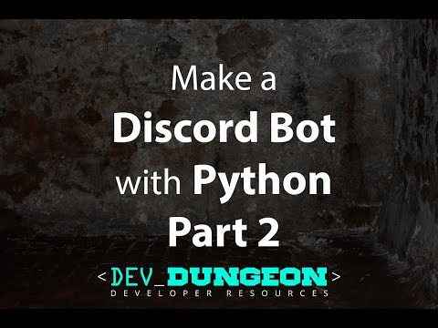 Make a Discord Bot in Python - Part 2