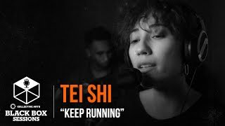 """Tei Shi - """"Keep Running"""""""