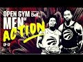 Open Gym Presented By Bell S7E17 Men Of Action