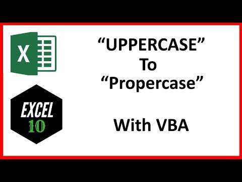 How To Change Uppercase To Proper Case In Excel With VBA