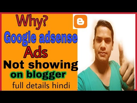 Google adsense Ads Not Showing on Blogger - problem solved