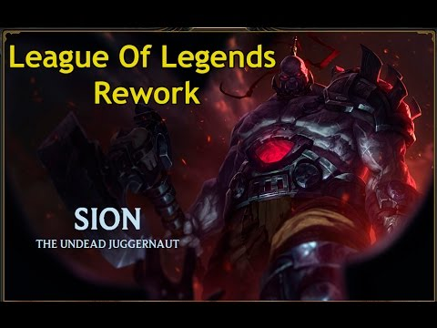 League Of Legends Sion Rework