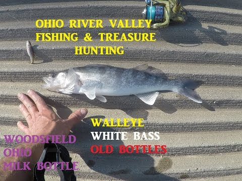 Ohio River Valley Fishing & Bottle Digging Treasure Hunting Walleye Bass