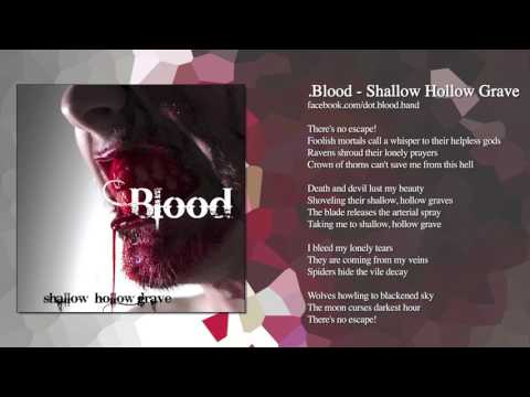 .Blood - Shallow Hollow Grave
