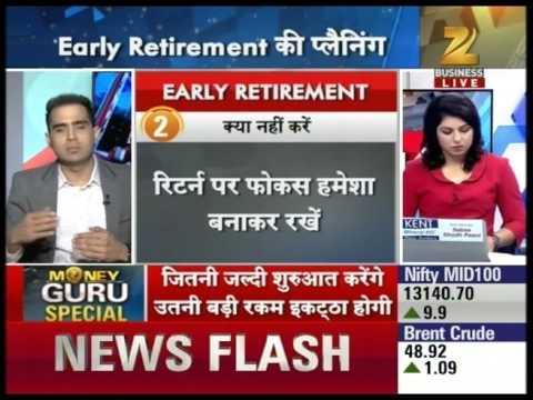 Money Guru : Experts advice on early retirement planning