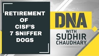 DNA Analysis of Retirement of CISF's 7 sniffer dogs