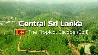 Central Sri Lanka: Things to do in Kandy, Sigiriya & Polonnaruwa (Tropical Escape #1)