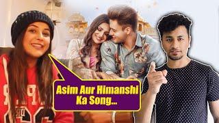 Shehnaz Gill Reaction On Asim And Himanshi Song KALLA SOHNA NAI