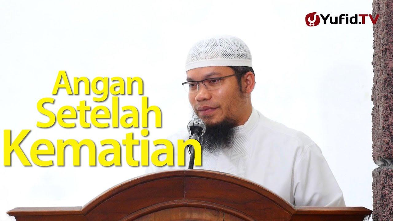 Khutbah Jumat: Angan-angan Setelah Kematian - Ustadz Muhammad Qasim Muhajir, Lc.