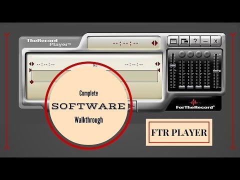 FTR The Record Player - Walk Through - Transcription Software Program