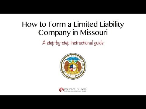 How to Form an LLC in Missouri