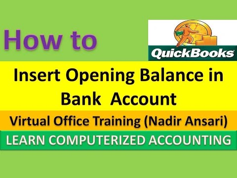 QuickBooks Tips and Tricks : How to Insert Opening Balance in Bank  Account in QuickBooks (Part 6)