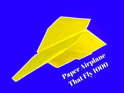 How To Make The Fastest Paper Airplane ❤That Fly 1000 feet Farthest Flying Paper Airplane