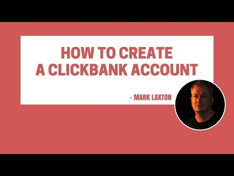 How To Create A Clickbank Account Within A Few Minutes - Step By Step Tutorial