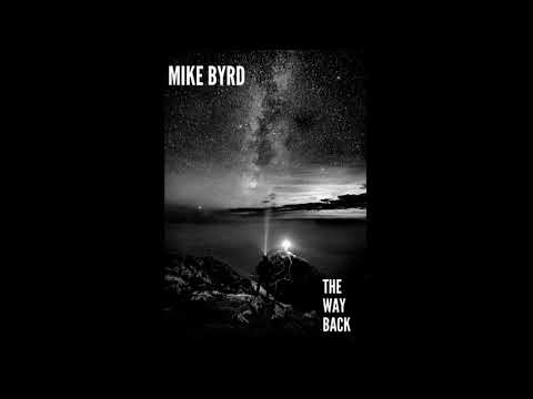 Deephouse, EDM, Dance - THE WAY BACK - MIKE BYRD