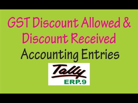 GST Discount Allowed & Discount Received Entries In Tally ERP9