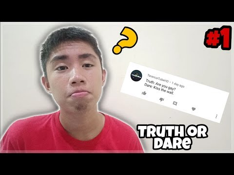 Are you gay? | Truth or Dare! #1