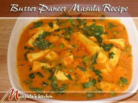Butter Paneer Masala by Manjula, Indian Vegetarian Curry
